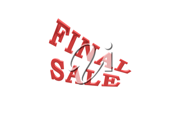 Glossy three-dimensional inscription Final Sale as a sign.