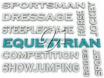 3d image Equestrian  issues concept word cloud background