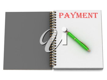 Royalty Free Clipart Image of the Word Payment on an Open Book With a Pen
