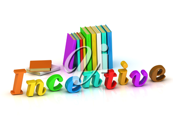 Incentive 3d inscription bright volume letter and textbooks on white background