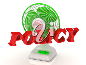 POLICY- Green Fan propeller and bright color letters on a white background