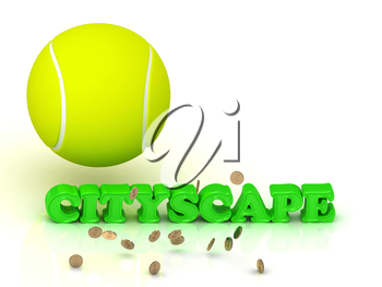 CITYSCAPE- bright green letters, tennis ball, gold money on white background