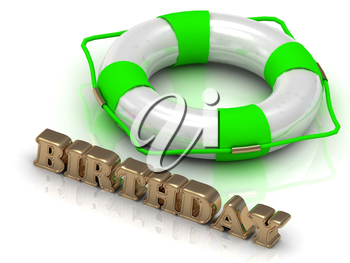 BIRTHDAY- bright gold letters and color life buoy on a white background