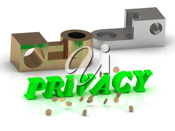 PRIVACY - words of color letters and silver details and bronze details on white background