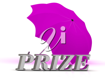 PRIZE- inscription of silver letters and umbrella on white background