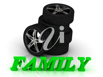 FAMILY- bright letters and rims mashine black wheels on a white background