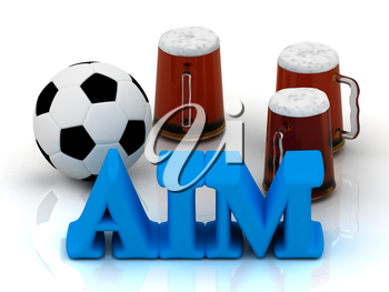 AIM bright word, football, 3 cup beer on white background
