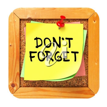 Do Not Forget, Yellow Sticker on Cork Bulletin or Message Board. Business Concept. 3D Render.
