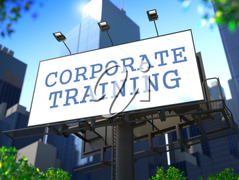 Business Education Concept. SloganCorporate Training on Billboard on the Background of a Modern Business Center.