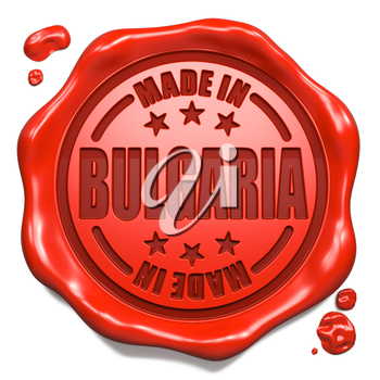 Made in Bulgaria - Stamp on Red Wax Seal Isolated on White. Business Concept. 3D Render.