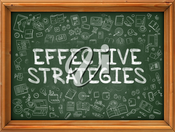 Effective Strategies - Hand Drawn on Chalkboard. Effective Strategies with Doodle Icons Around.