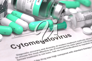 Diagnosis - Cytomegalovirus. Medical Report with Composition of Medicaments - Light Green Pills, Injections and Syringe. Blurred Background with Selective Focus. 3D Render.
