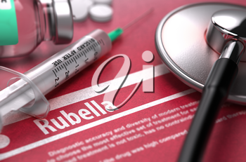 Rubella - Printed Diagnosis on Red Background with Blurred Text and Composition of Pills, Syringe and Stethoscope. Medical Concept. Selective Focus. 3D Render.