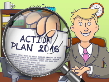 Action Plan 2016 through Magnifying Glass. Business Man Showing a Paper with Text. Closeup View. Colored Doodle Style Illustration.