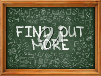 Find out More Concept. Modern Line Style Illustration. Find out More Handwritten on Green Chalkboard with Doodle Icons Around. Doodle Design Style of  Find out More Concept.