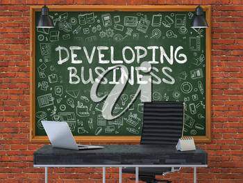Developing Business - Handwritten Inscription by Chalk on Green Chalkboard with Doodle Icons Around. Business Concept in the Interior of a Modern Office on the Red Brick Wall Background. 3D.