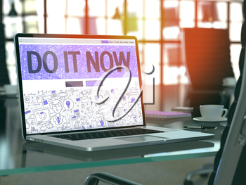 Do it Now - Closeup Landing Page in Doodle Design Style on Laptop Screen. On Background of Comfortable Working Place in Modern Office. Toned, Blurred Image. 3D Render.
