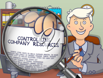 Controlling Company Resources. Man in Office Workplace Holds Out Text on Paper through Lens. Colored Doodle Illustration.