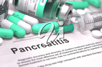 Diagnosis - Pancreatitis. Medical Report with Composition of Medicaments - LIght Green Pills, Injections and Syringe. Blurred Background with Selective Focus. 3D Render.