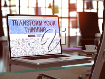Transform Your Thinking Concept - Closeup on Landing Page of Laptop Screen in Modern Office Workplace. Toned Image with Selective Focus. 3D Render.