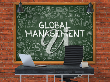 Global Management - Hand Drawn on Green Chalkboard in Modern Office Workplace. Illustration with Doodle Design Elements. 3D.