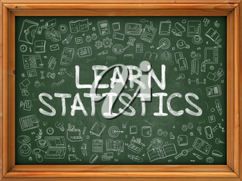 Learn Statistics - Hand Drawn on Chalkboard. Learn Statistics with Doodle Icons Around.