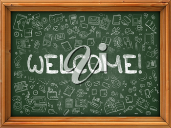 Welcome - Hand Drawn on Green Chalkboard with Doodle Icons Around. Modern Illustration with Doodle Design Style.