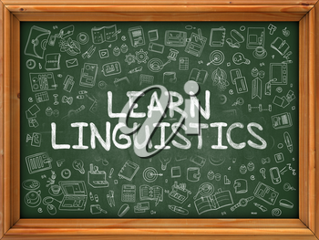 Hand Drawn Learn Linguistics on Green Chalkboard. Hand Drawn Doodle Icons Around Chalkboard. Modern Illustration with Line Style.