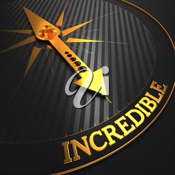 Incredible - Business Background. Golden Compass Needle on a Black Field Pointing to the Word Incredible. 3D Render.