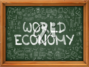 World Economy - Hand Drawn on Green Chalkboard with Doodle Icons Around. Modern Illustration with Doodle Design Style.