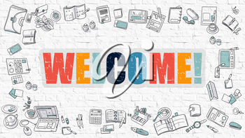Welcome Concept. Modern Line Style Illustration. Multicolor Welcome Drawn on White Brick Wall. Doodle Icons. Doodle Design Style of  Welcome Concept.