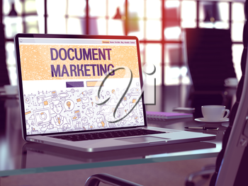 Document Marketing - Closeup Landing Page in Doodle Design Style on Laptop Screen. On Background of Comfortable Working Place in Modern Office. Toned, Blurred Image. 3D Render.