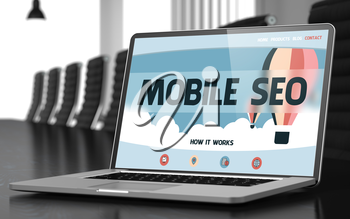 Modern Meeting Room with Laptop Showing Landing Page with Text Mobile SEO. Closeup View. Blurred Image with Selective focus. 3D Render.