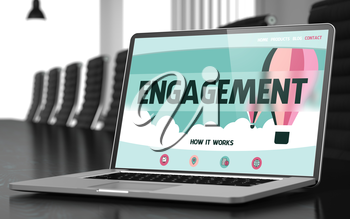 Engagement Concept. Closeup of Landing Page on Laptop Screen in Modern Meeting Room. Toned Image. Selective Focus. 3D Rendering.