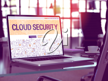Cloud Security Concept. Closeup Landing Page on Laptop Screen in Doodle Design Style. On Background of Comfortable Working Place in Modern Office. Blurred, Toned Image. 3D Render.