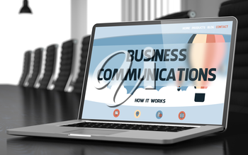 Business Communications Concept. Closeup Landing Page on Laptop Screen on Background of Conference Hall in Modern Office. Toned Image with Selective Focus. 3D Render.