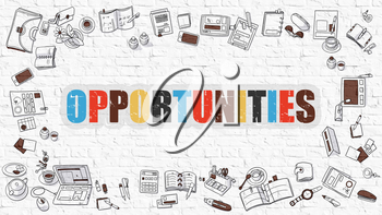 Opportunities - Multicolor Concept with Doodle Icons Around on White Brick Wall Background. Modern Illustration with Elements of Doodle Design Style.