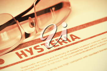 Hysteria - Printed Diagnosis with Blurred Text on Red Background with Specs. Medicine Concept. Hysteria - Medical Concept on Red Background with Blurred Text and Composition of Specs. 3D Rendering.