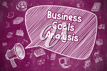 Yelling Megaphone with Text Business Goals Analysis on Speech Bubble. Hand Drawn Illustration. Business Concept.