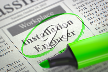 Installation Engineer. Newspaper with the Job Vacancy, Circled with a Green Highlighter. Blurred Image with Selective focus. Job Search Concept. 3D Render.