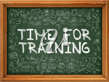 Time for Training - Hand Drawn on Green Chalkboard with Doodle Icons Around. Modern Illustration with Doodle Design Style.