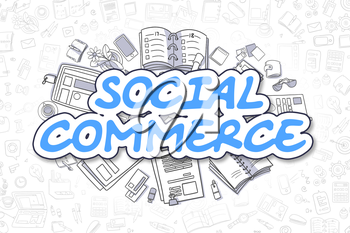 Social Commerce Doodle Illustration of Blue Word and Stationery Surrounded by Doodle Icons. Business Concept for Web Banners and Printed Materials.