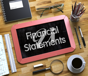 Red Small Chalkboard with Handwritten Business Concept - Financial Statements - on Office Desk and Other Office Supplies Around. Top View. Small Chalkboard with Financial Statements. 3d Rendering.