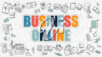 Business Online. Multicolor Inscription on White Brick Wall with Doodle Icons Around. Modern Style Illustration with Doodle Design Icons. Business Online on White Brickwall Background.