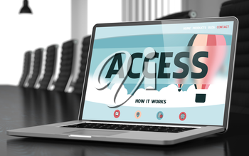 Access. Closeup Landing Page on Laptop Display. Modern Conference Hall Background. Blurred Image. Selective focus. 3D Rendering.