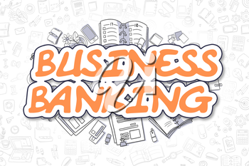 Cartoon Illustration of Business Banking, Surrounded by Stationery. Business Concept for Web Banners, Printed Materials.