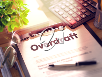 Overdraft on Clipboard with Paper Sheet on Table with Office Supplies Around. 3d Rendering. Toned and Blurred Illustration.