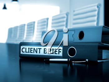 Client Brief - Business Concept on Blurred Background. Client Brief - Concept. Client Brief. Illustration on Blurred Background. 3D.