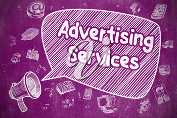 Business Concept. Horn Speaker with Phrase Advertising Services. Doodle Illustration on Purple Chalkboard.