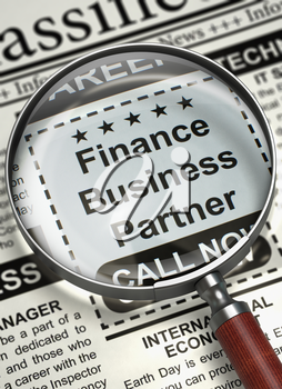 Finance Business Partner - Small Advertising in Newspaper. Finance Business Partner - Close View Of A Classifieds Through Loupe. Job Search Concept. Selective focus. 3D Rendering.